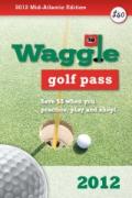 2012 Waggle Pass